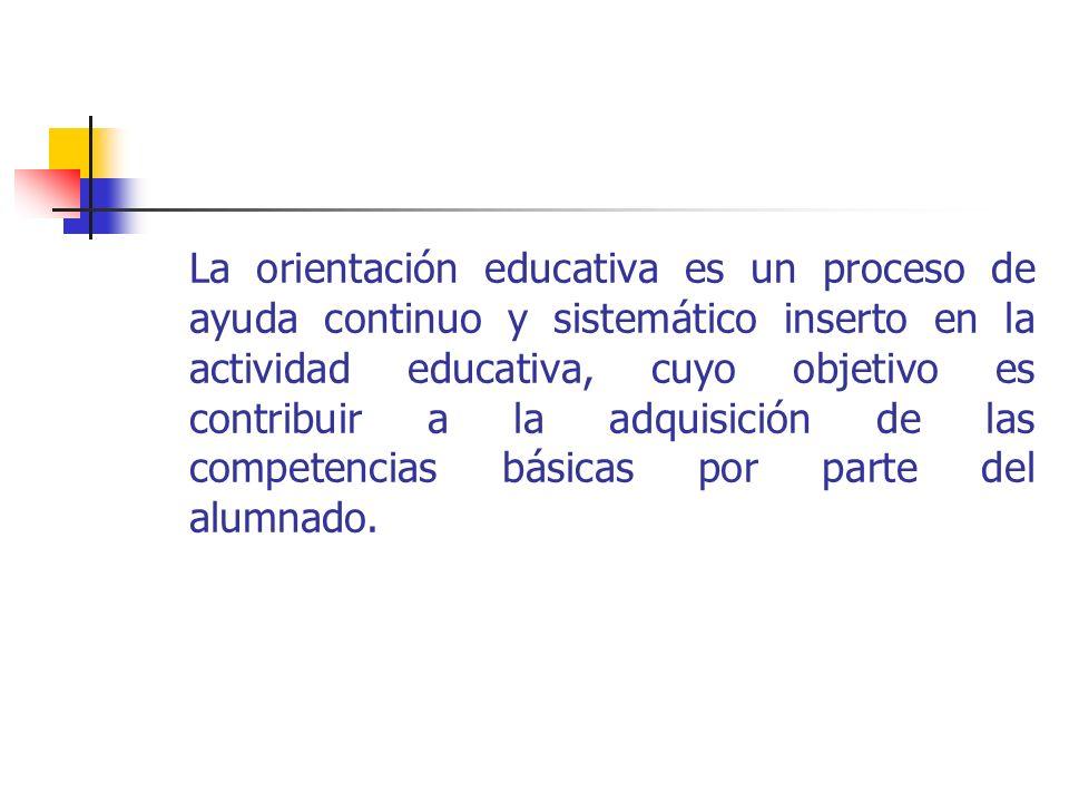La orientación educativa es un proceso de ayuda continuo y sistemático inserto en la actividad educativa, cuyo objetivo es contribuir a la adquisición