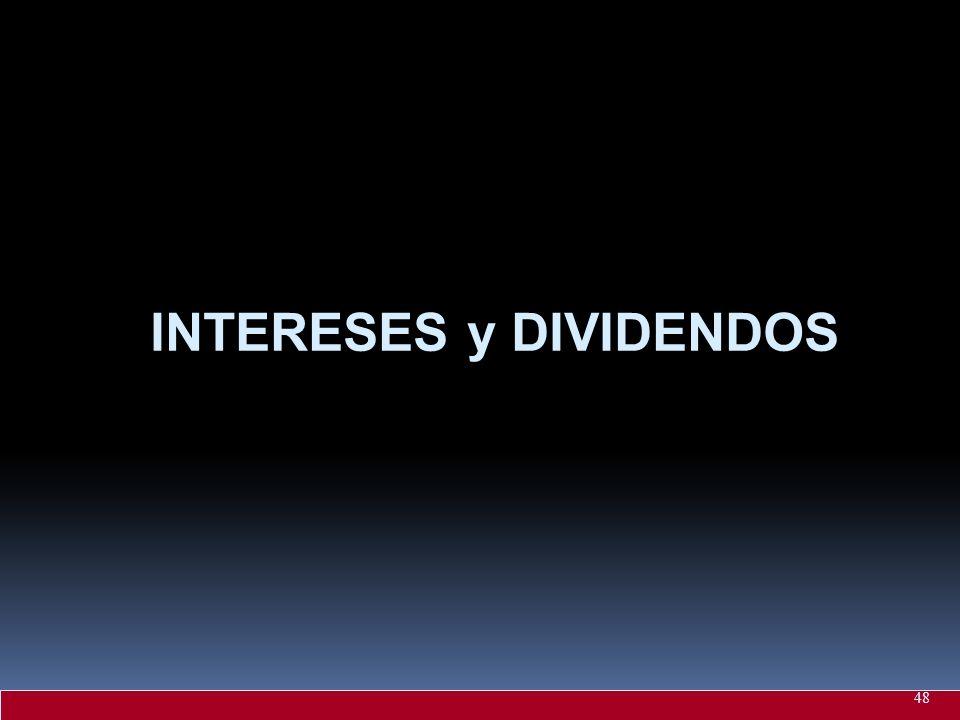INTERESES y DIVIDENDOS 48