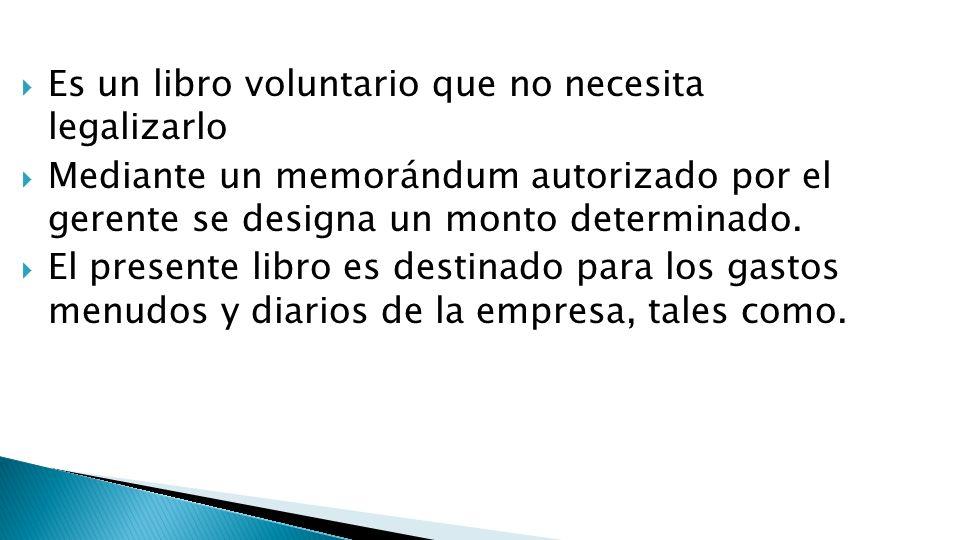 Movilidad local Útiles de escritorio Botiquín Diarios y revistas Correos Faxes Viáticos