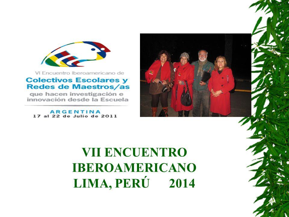 VII ENCUENTRO IBEROAMERICANO LIMA, PERÚ 2014