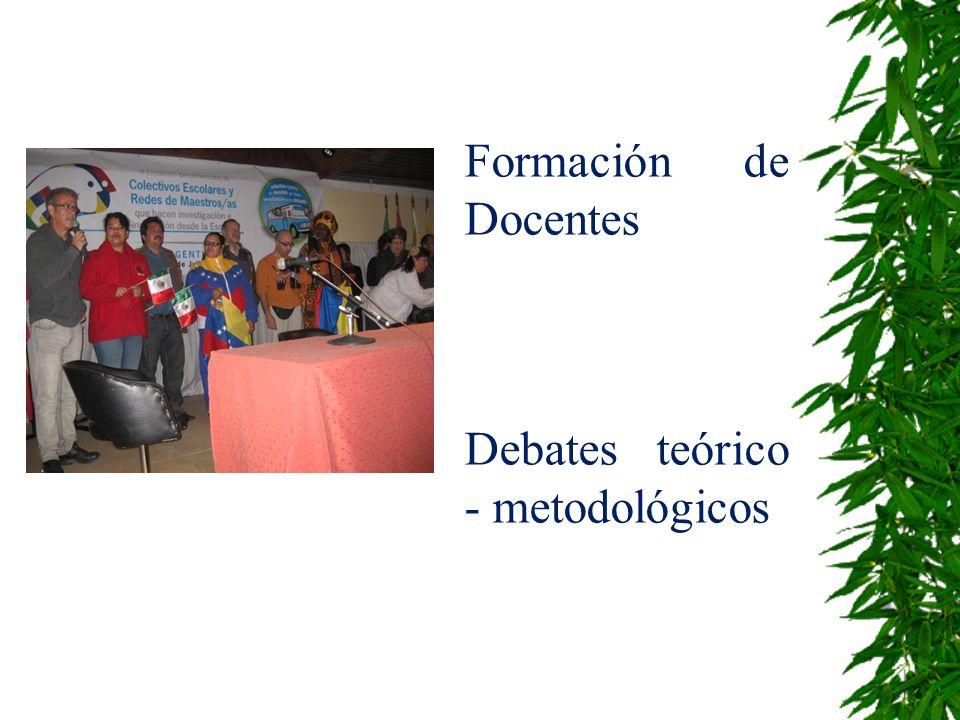 Formación de Docentes Debates teórico - metodológicos