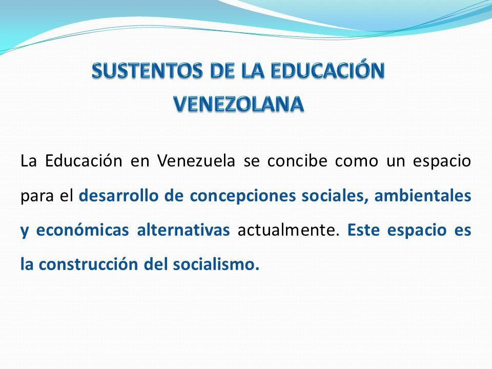 Constitución de la República Bolivariana de Venezuela (1999) Proyecto Educativo Nacional (2001) Proyecto Nacional Simón Bolívar (2007-2013) Ley Orgánica de Educación (2009)