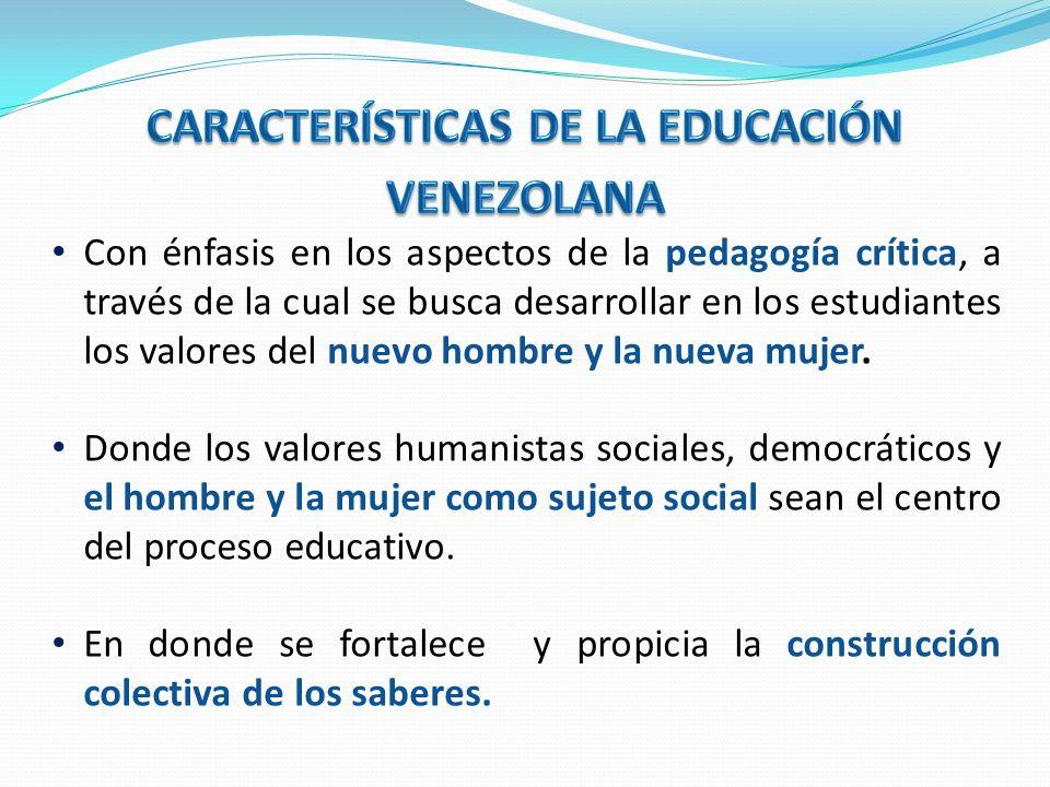 Que fomente una formación adecuada al contexto socio-histórico-cultural, la escolaridad y el trabajo liberador.