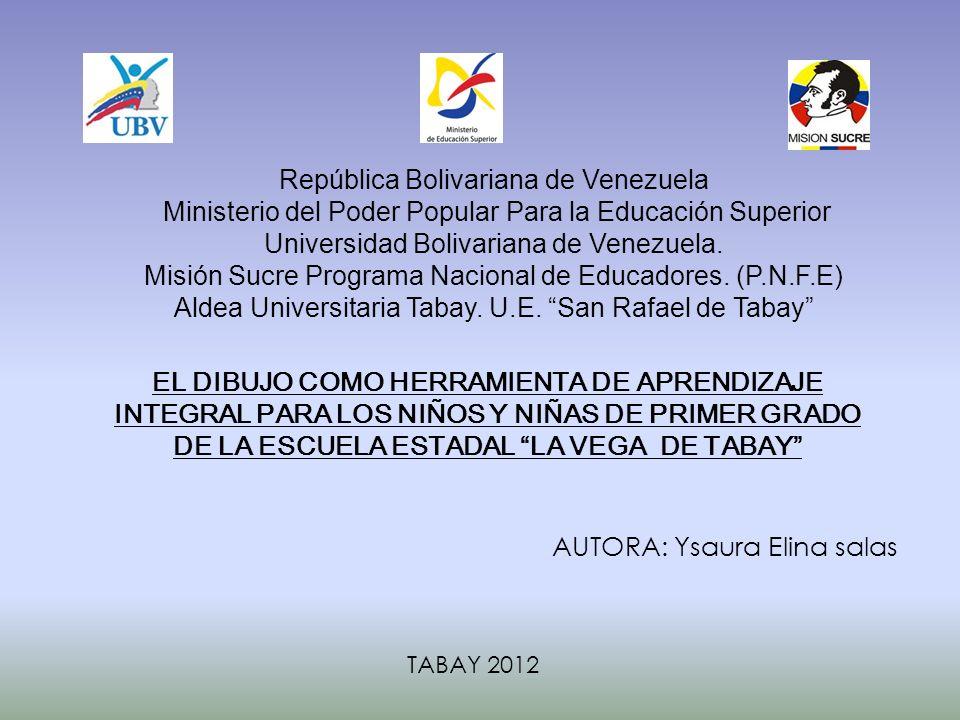 República Bolivariana de Venezuela Ministerio del Poder Popular Para la Educación Superior Universidad Bolivariana de Venezuela. Misión Sucre Programa