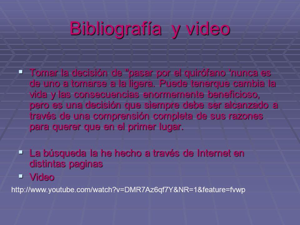 Bibliografía y video Tomar la decisión de