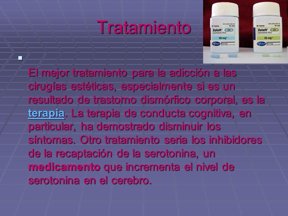 Tratamiento El mejor tratamiento para la adicción a las cirugías estéticas, especialmente si es un resultado de trastorno dismórfico corporal, es la t