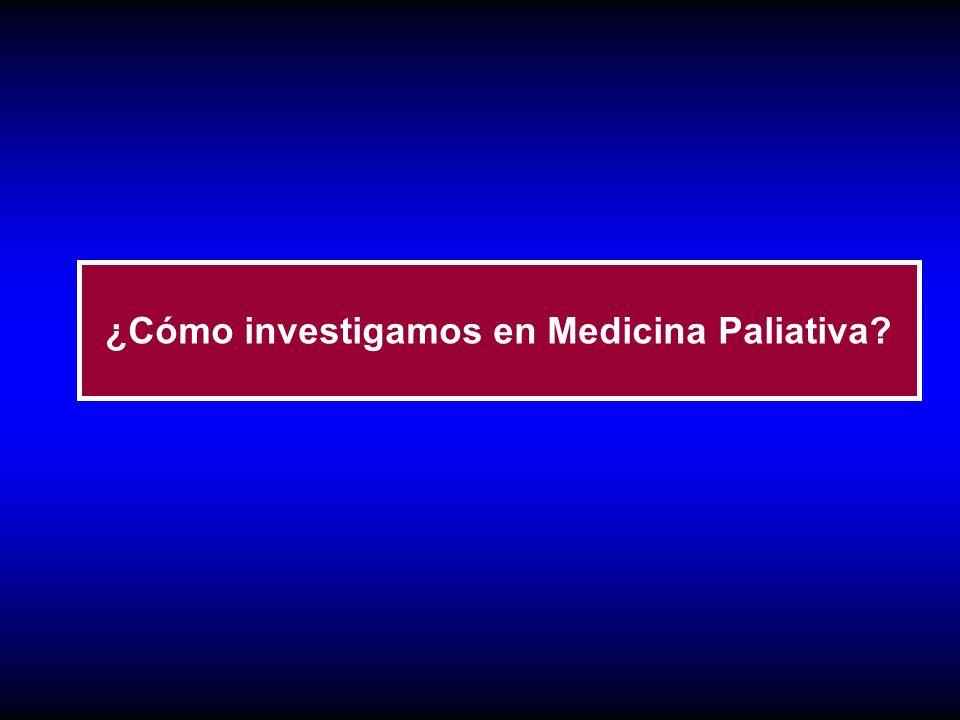 ¿Cómo investigamos en Medicina Paliativa?