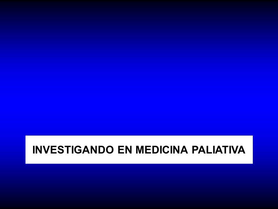 INVESTIGANDO EN MEDICINA PALIATIVA