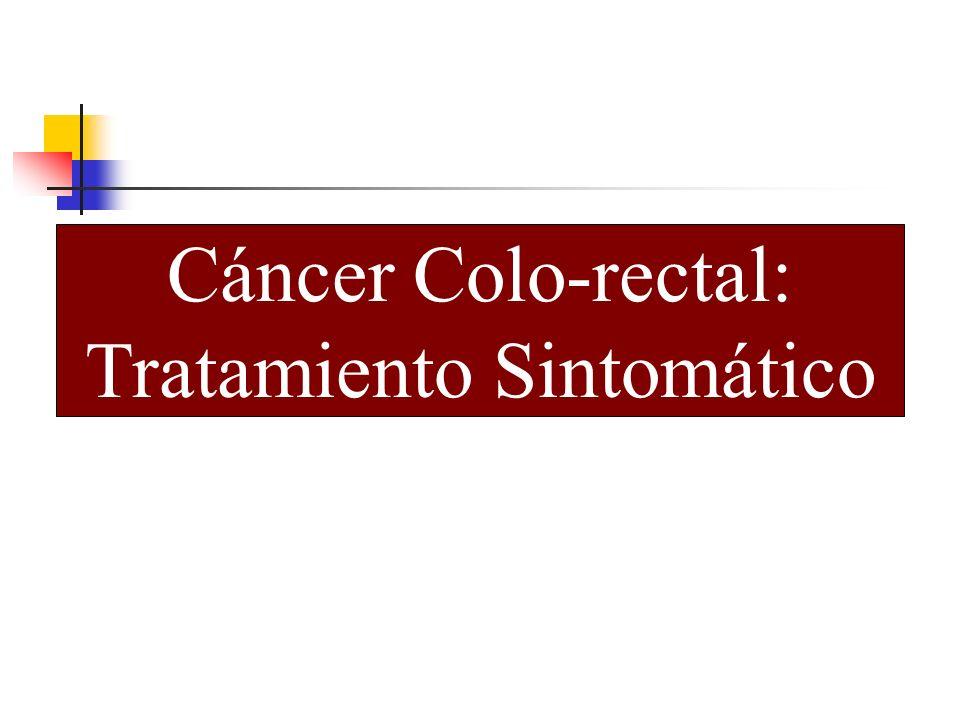 Cáncer Colo-rectal: Tratamiento Sintomático