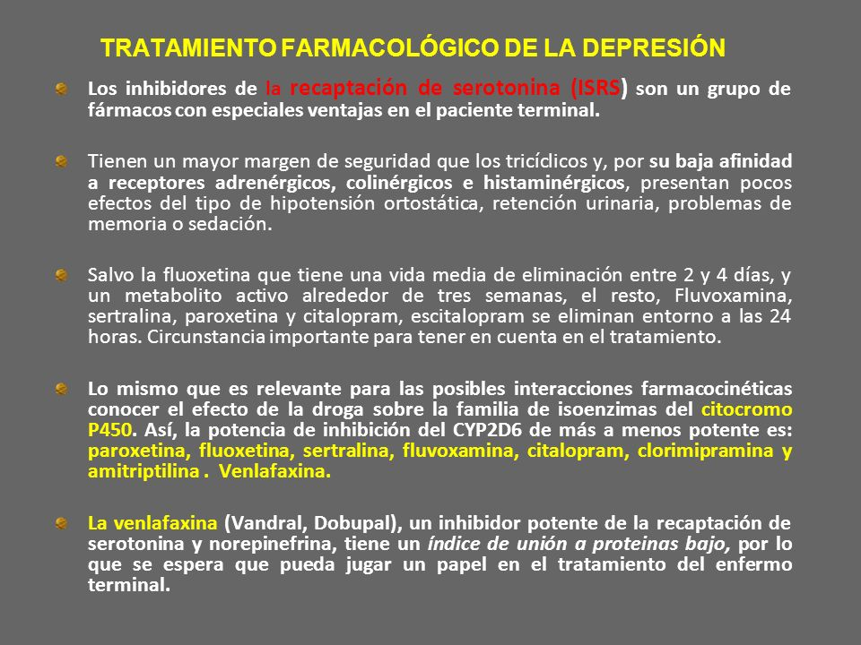 TRATAMIENTO FARMACOLÓGICO DE LA DEPRESIÓN Los inhibidores de la recaptación de serotonina (ISRS) son un grupo de fármacos con especiales ventajas en e