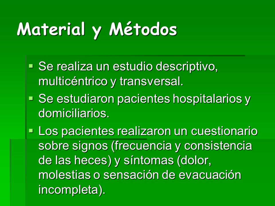 Material y Métodos Se realiza un estudio descriptivo, multicéntrico y transversal. Se realiza un estudio descriptivo, multicéntrico y transversal. Se