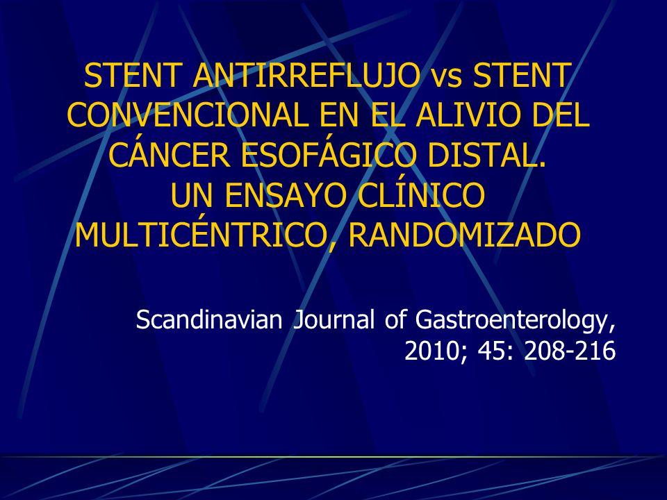 INTRODUCCIÓN Pacientes con tumores incurables de esófago distal o de la unión gastroesofágica presentan generalmente DISFAGIA, que conlleva una disminución de la CALIDAD DE VIDA Tratamiento: stent metálico autoespandible REFLUJO GASTROESOFÁGICO