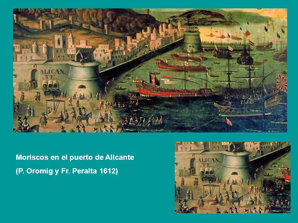 Moriscos en el puerto de Alicante (P. Oromig y Fr. Peralta 1612)