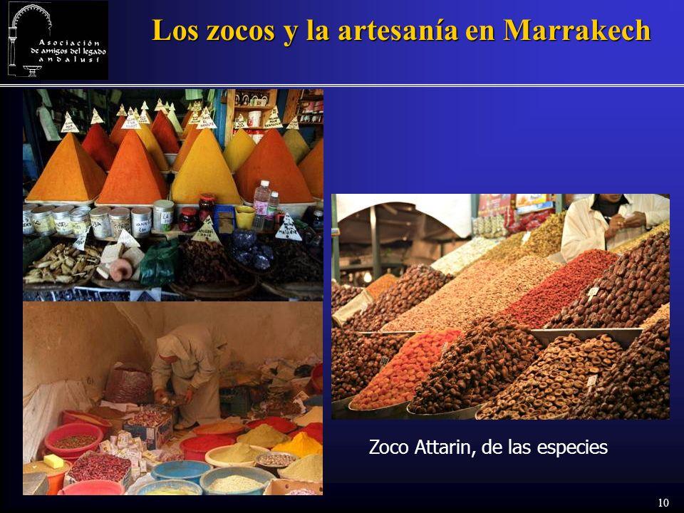 10 Los zocos y la artesanía en Marrakech Zoco Attarin, de las especies