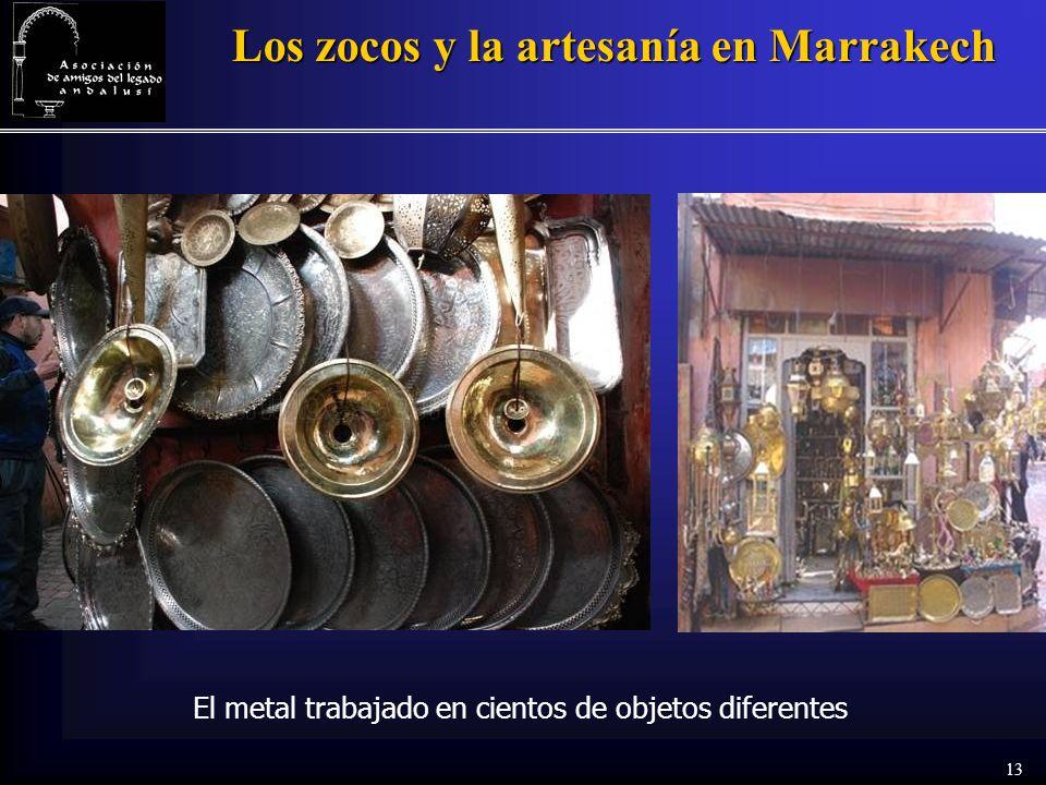 13 Los zocos y la artesanía en Marrakech El metal trabajado en cientos de objetos diferentes