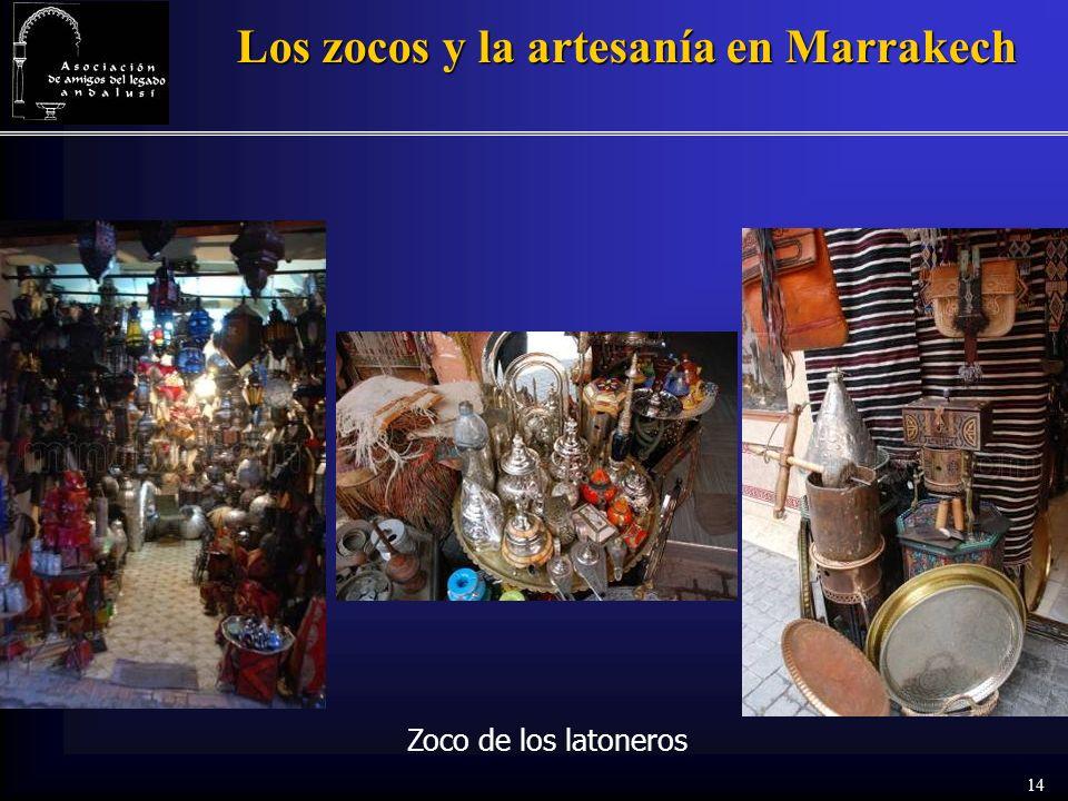 14 Los zocos y la artesanía en Marrakech Zoco de los latoneros