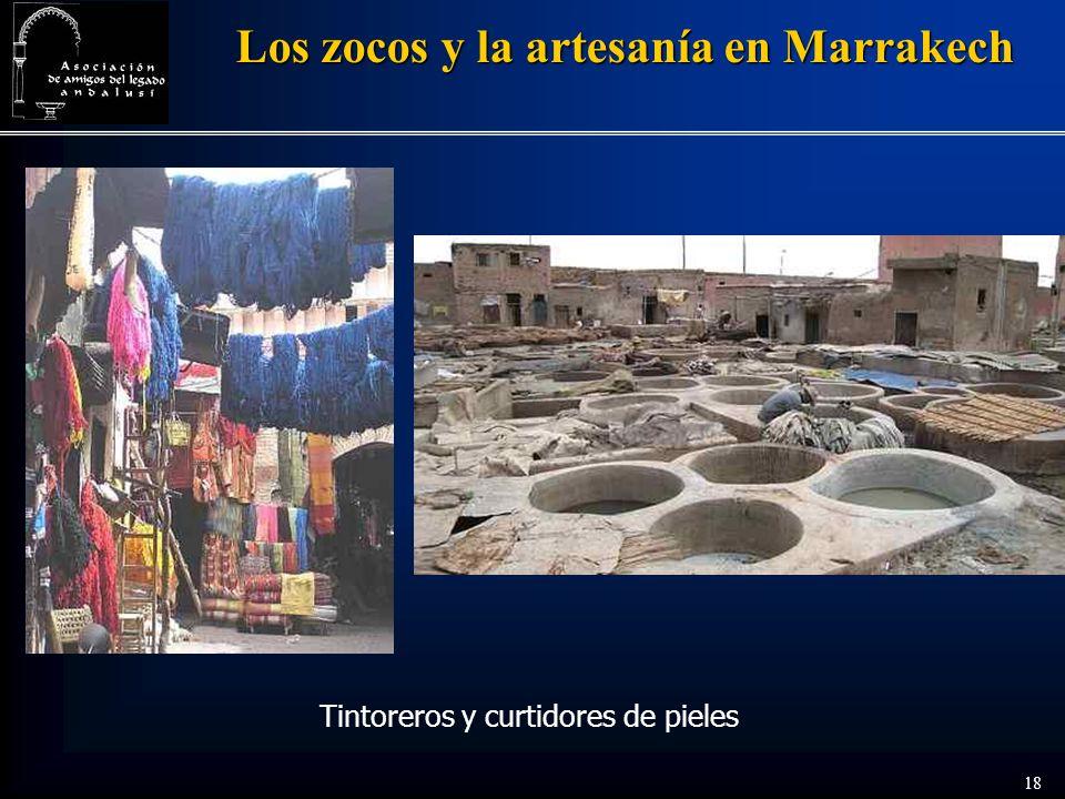 18 Los zocos y la artesanía en Marrakech Tintoreros y curtidores de pieles