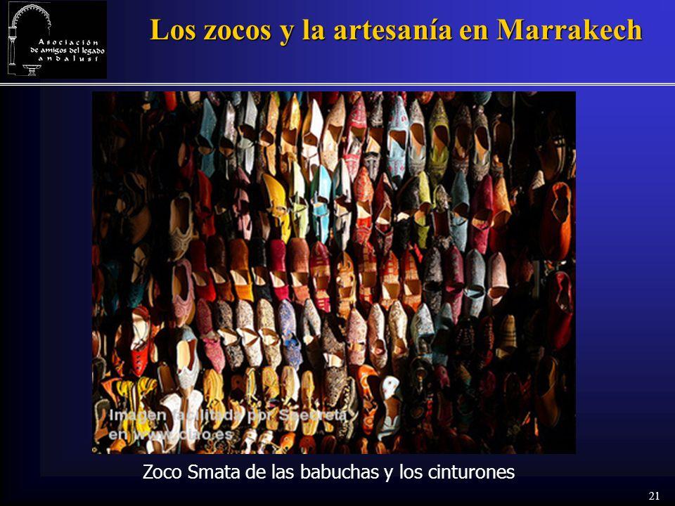 21 Los zocos y la artesanía en Marrakech Zoco Smata de las babuchas y los cinturones