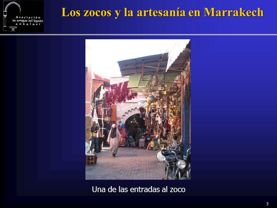 3 Los zocos y la artesanía en Marrakech Una de las entradas al zoco