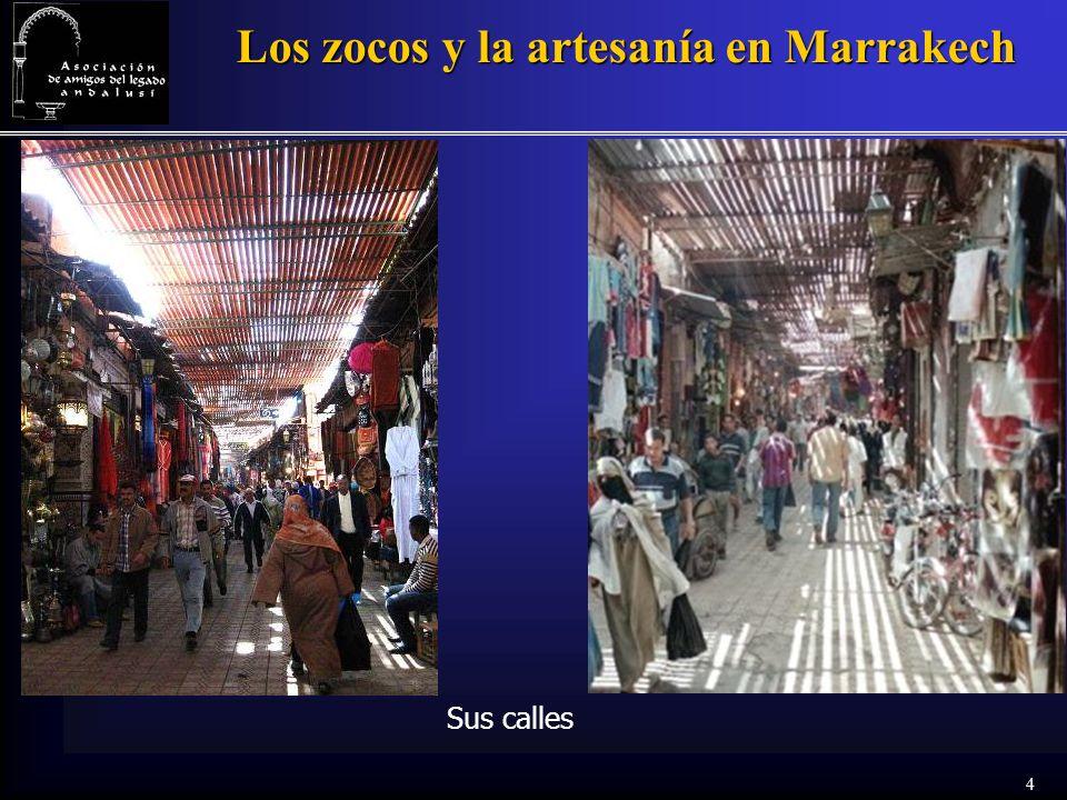4 Los zocos y la artesanía en Marrakech Sus calles
