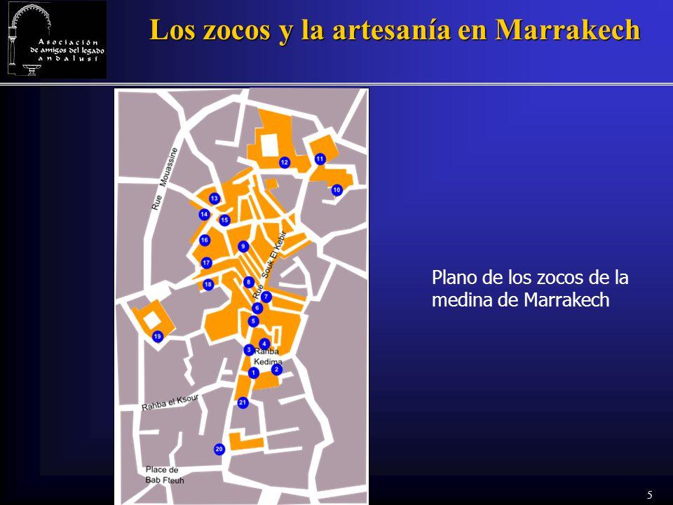 5 Los zocos y la artesanía en Marrakech Plano de los zocos de la medina de Marrakech