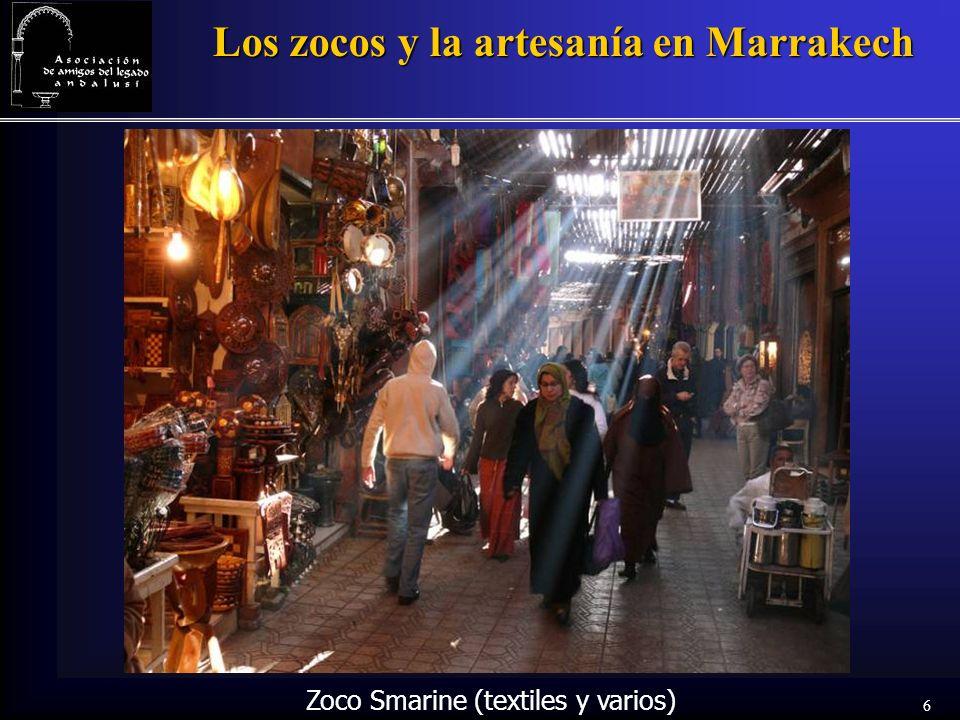 6 Los zocos y la artesanía en Marrakech Zoco Smarine (textiles y varios)