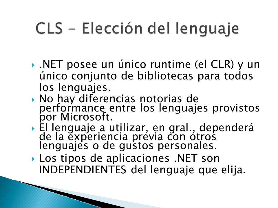 .NET posee un único runtime (el CLR) y un único conjunto de bibliotecas para todos los lenguajes. No hay diferencias notorias de performance entre los