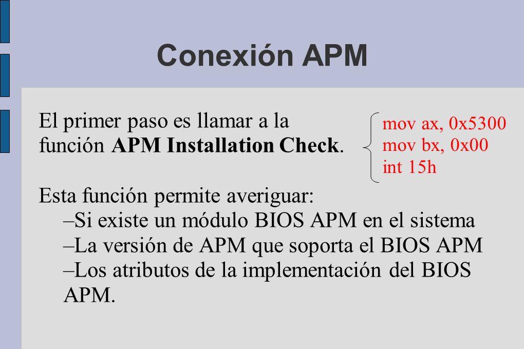 Conexión APM El primer paso es llamar a la función APM Installation Check.