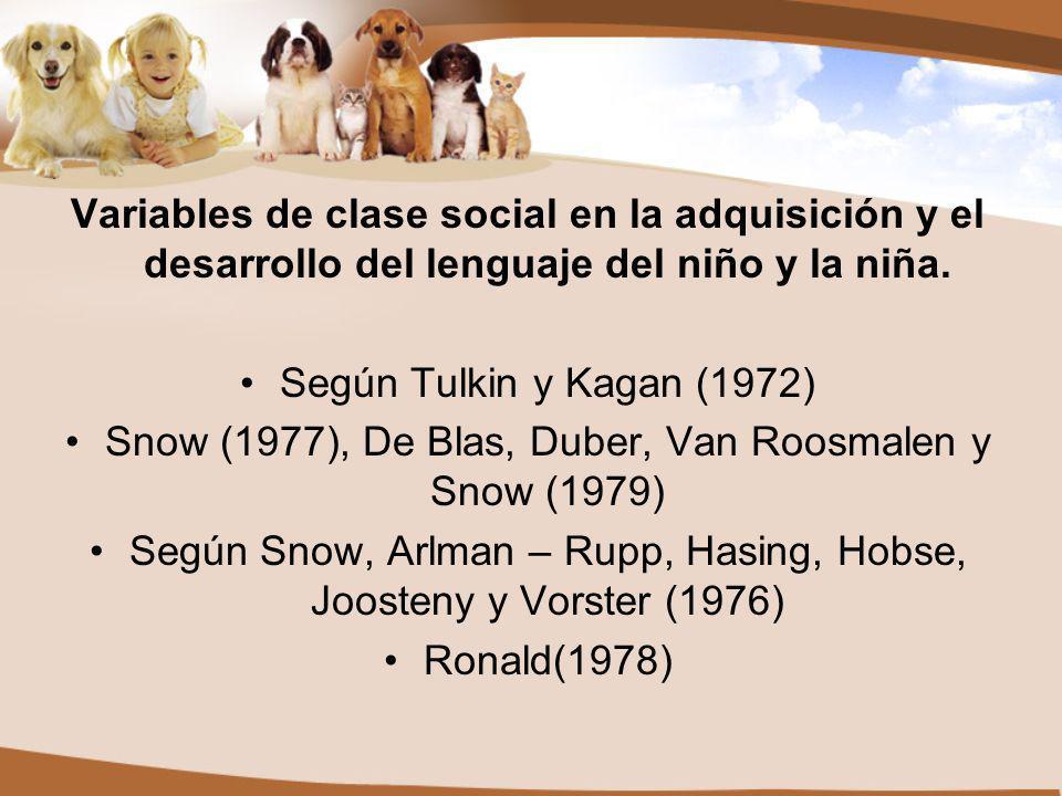 Variables de clase social en la adquisición y el desarrollo del lenguaje del niño y la niña.