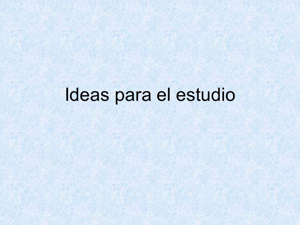 Ideas para el estudio