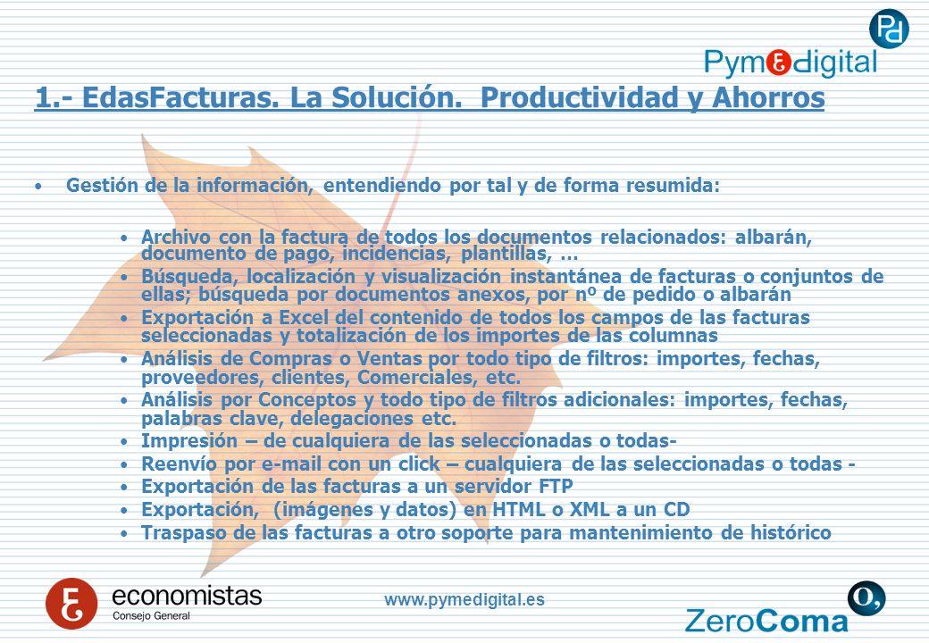 www.pymedigital.es 1.- EdasFacturas.La Solución.