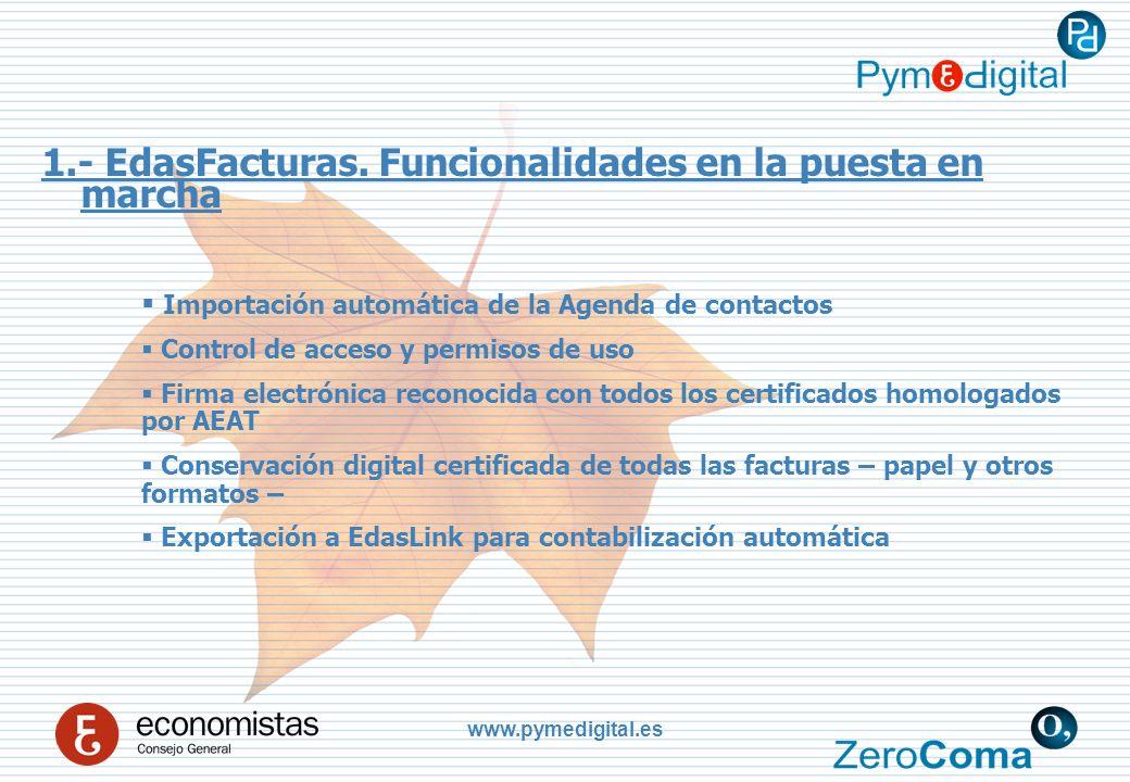 www.pymedigital.es 1.- EdasFacturas.