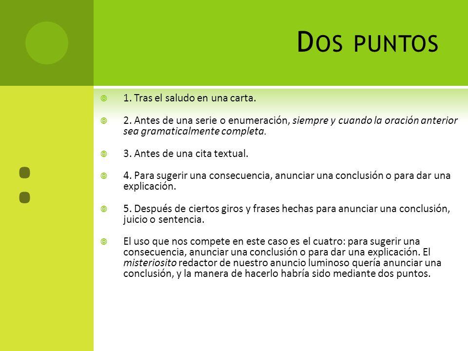 C ASOS CON COMPLEMENTOS CIRCUNSTANCIALES EN INVERSIÓN SINTÁCTICA : Ayer entregó Juan su trabajo.