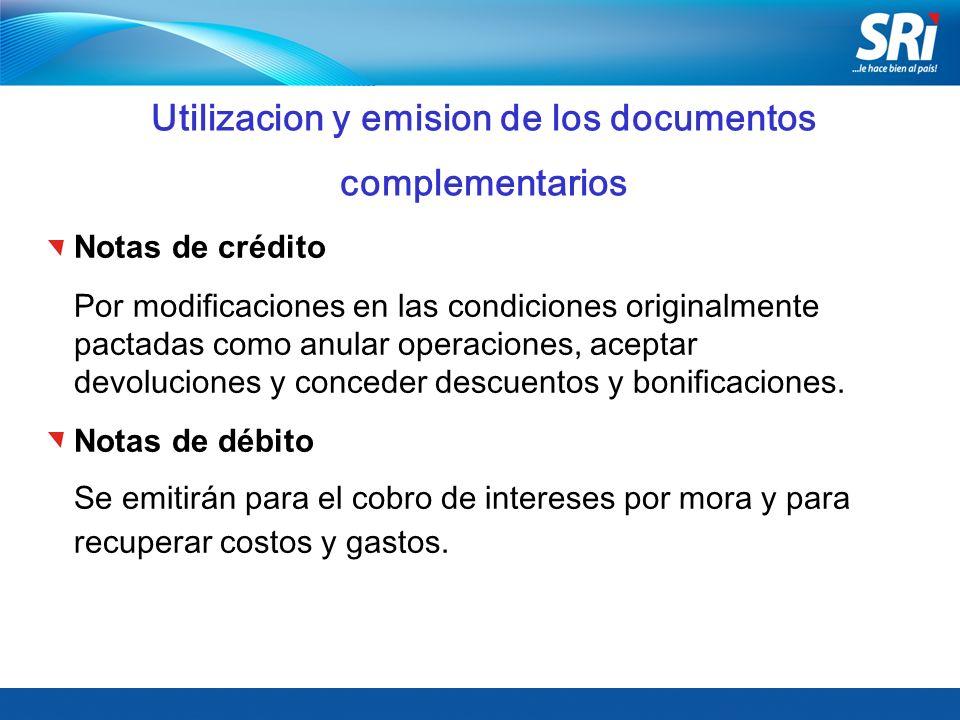 Utilizacion y emision de los documentos complementarios Notas de crédito Por modificaciones en las condiciones originalmente pactadas como anular oper