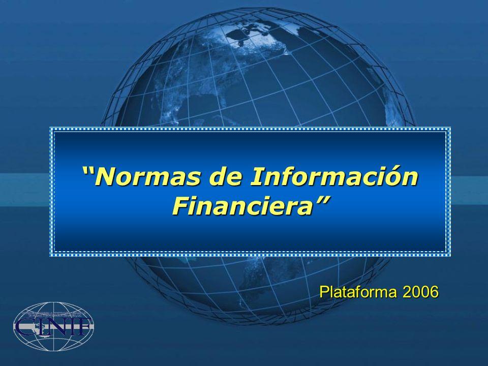 Normas de Información Financiera Plataforma 2006
