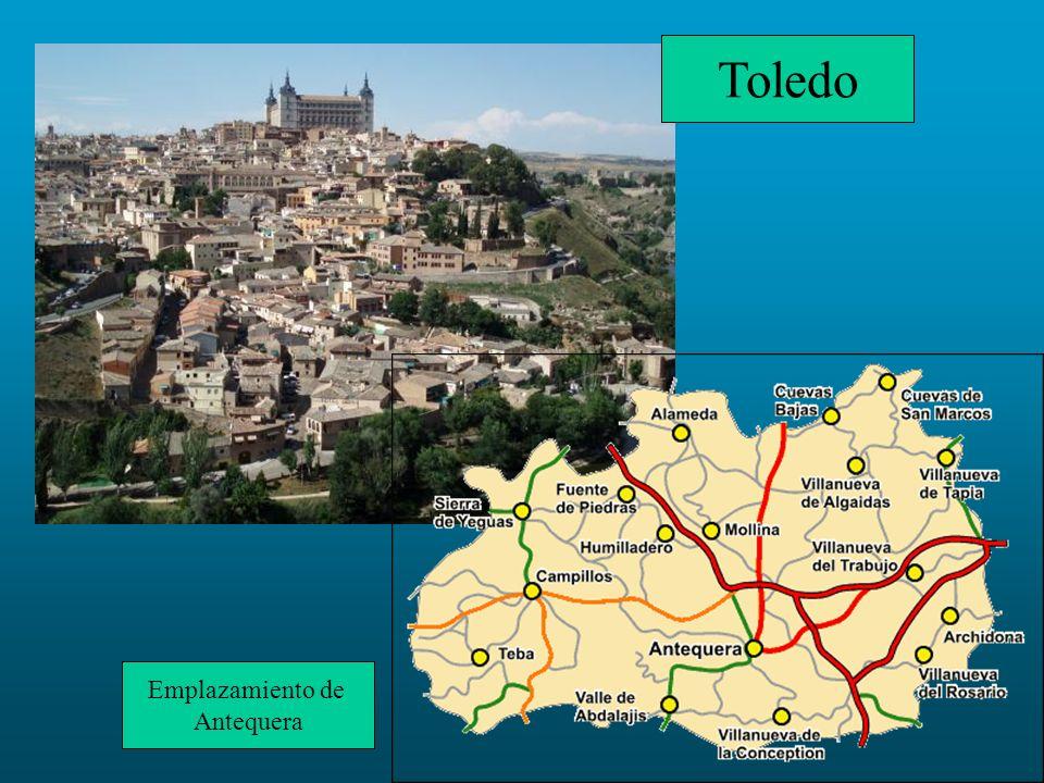 Toledo Emplazamiento de Antequera