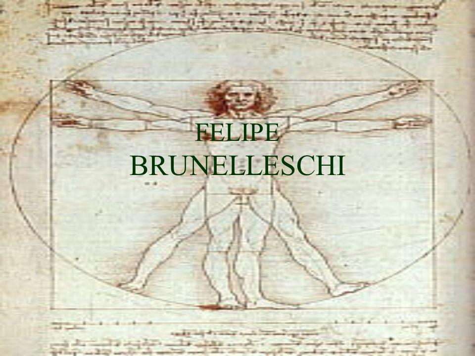 FELIPE BRUNELLESCHI