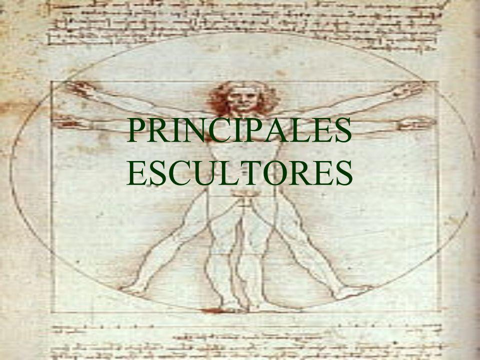 PRINCIPALES ESCULTORES