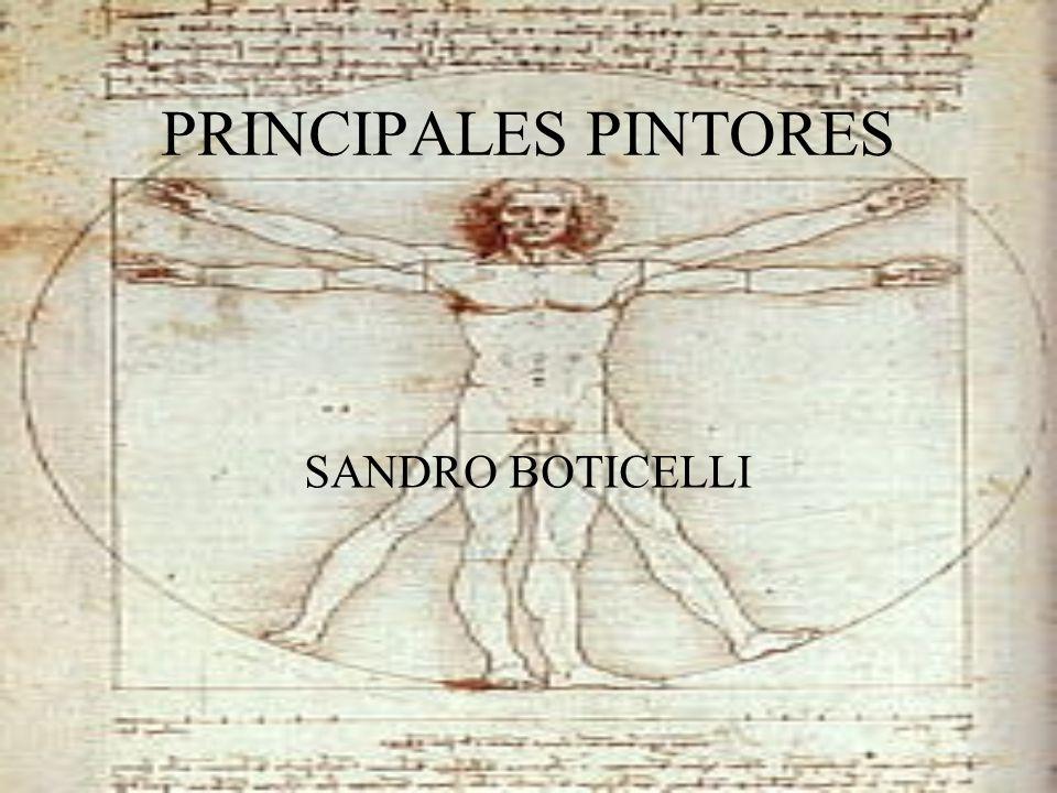 PRINCIPALES PINTORES SANDRO BOTICELLI