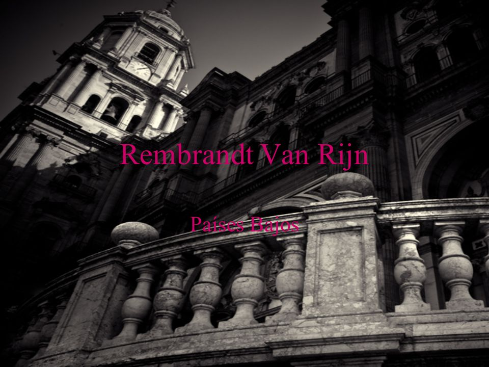 Rembrandt Van Rijn Países Bajos