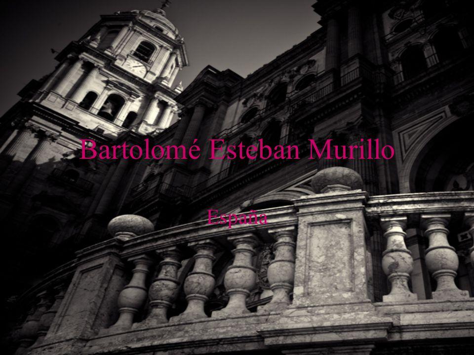 Bartolomé Esteban Murillo España