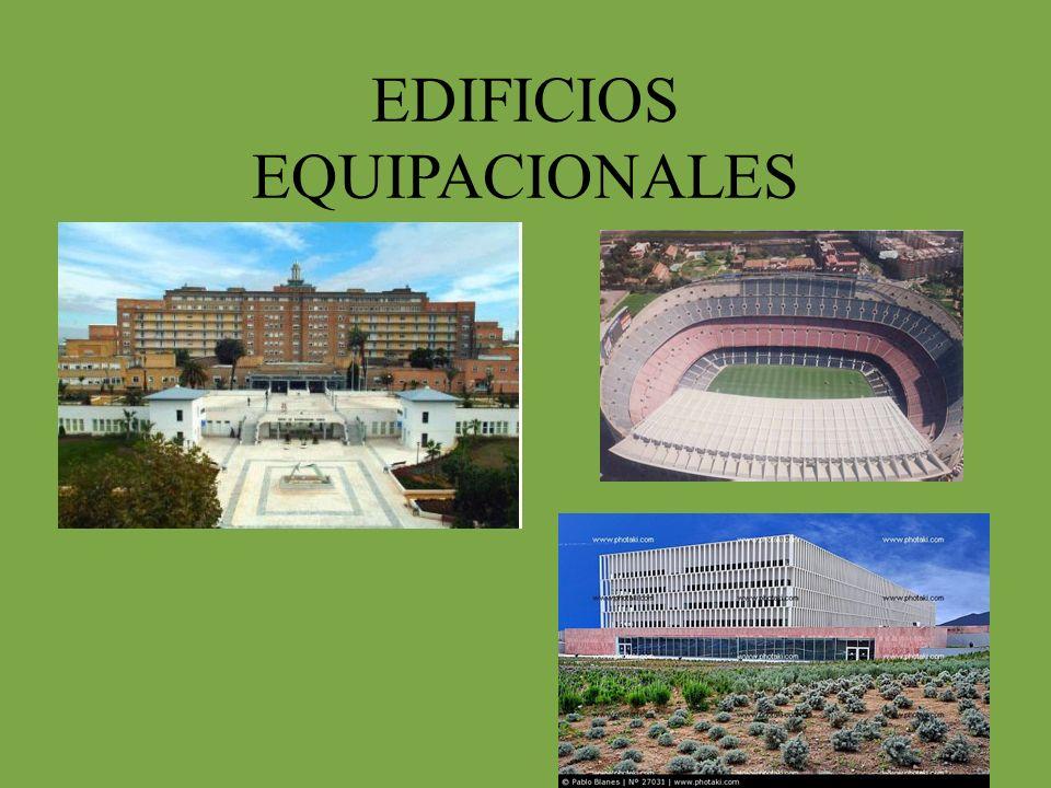 EDIFICIOS EQUIPACIONALES