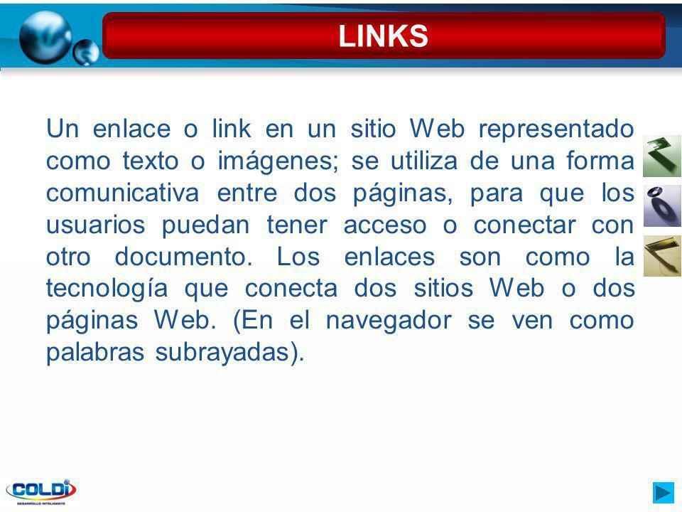 Un enlace o link en un sitio Web representado como texto o imágenes; se utiliza de una forma comunicativa entre dos páginas, para que los usuarios pue
