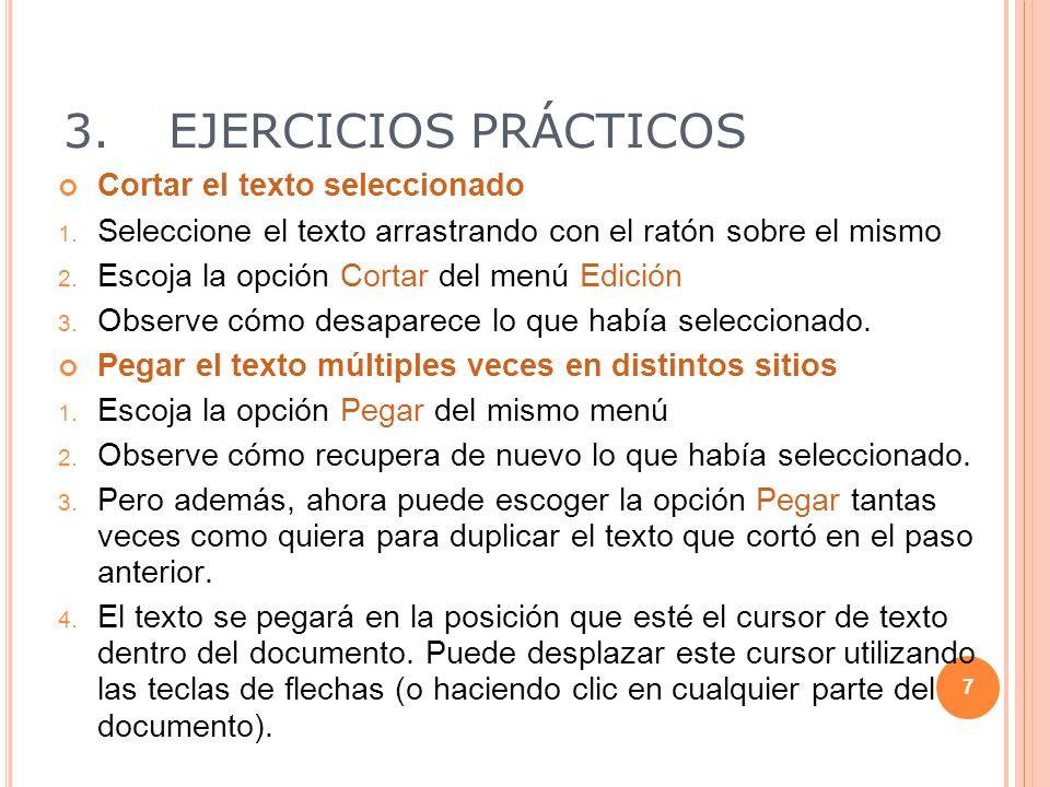 3.EJERCICIOS PRÁCTICOS Copiar, Cortar y Pegar 1.