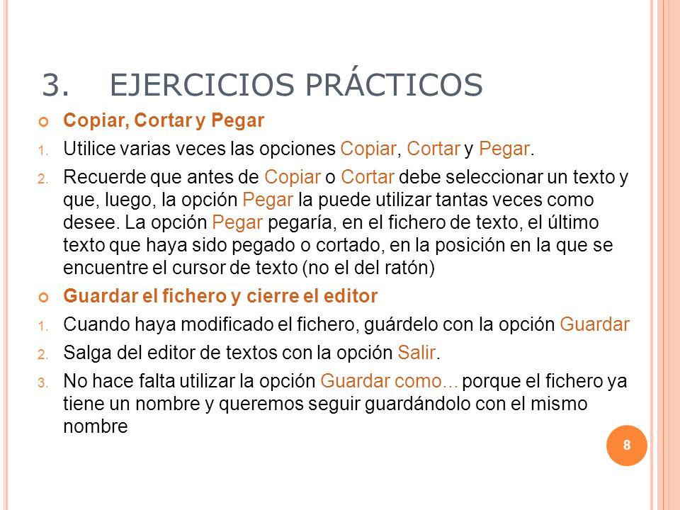 3.EJERCICIOS PRÁCTICOS Práctica 7 Mover archivos 1.