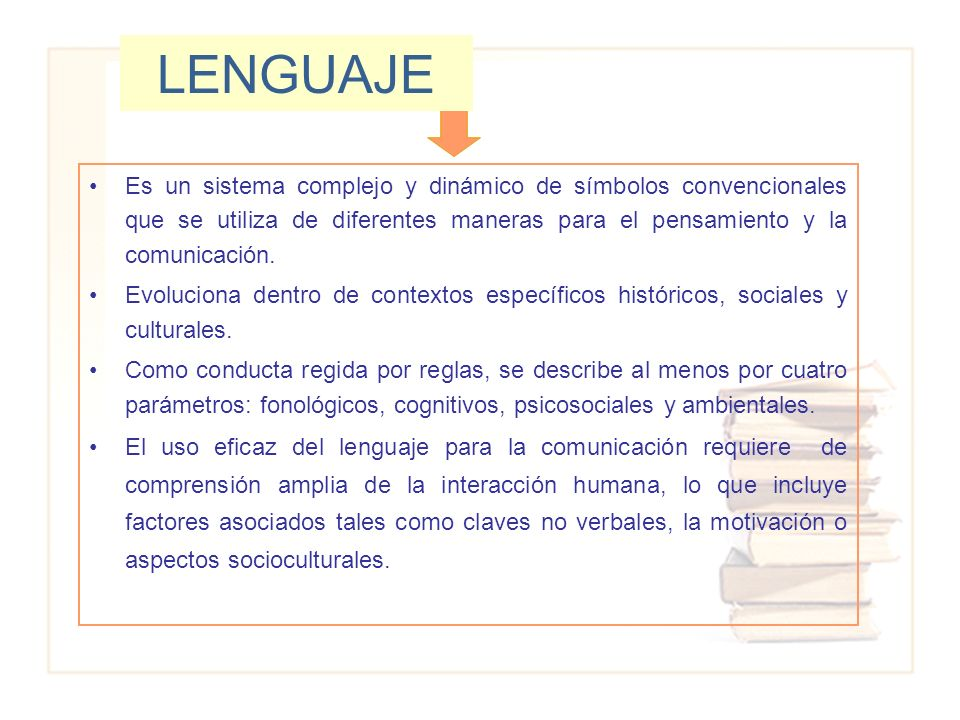 El lenguaje no sólo define al ser humano, sino que también determina la relación fundamental que se establece con la realidad interior y con el mundo exterior.