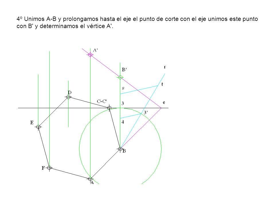 4º Unimos A-B y prolongamos hasta el eje el punto de corte con el eje unimos este punto con B' y determinamos el vértice A'.
