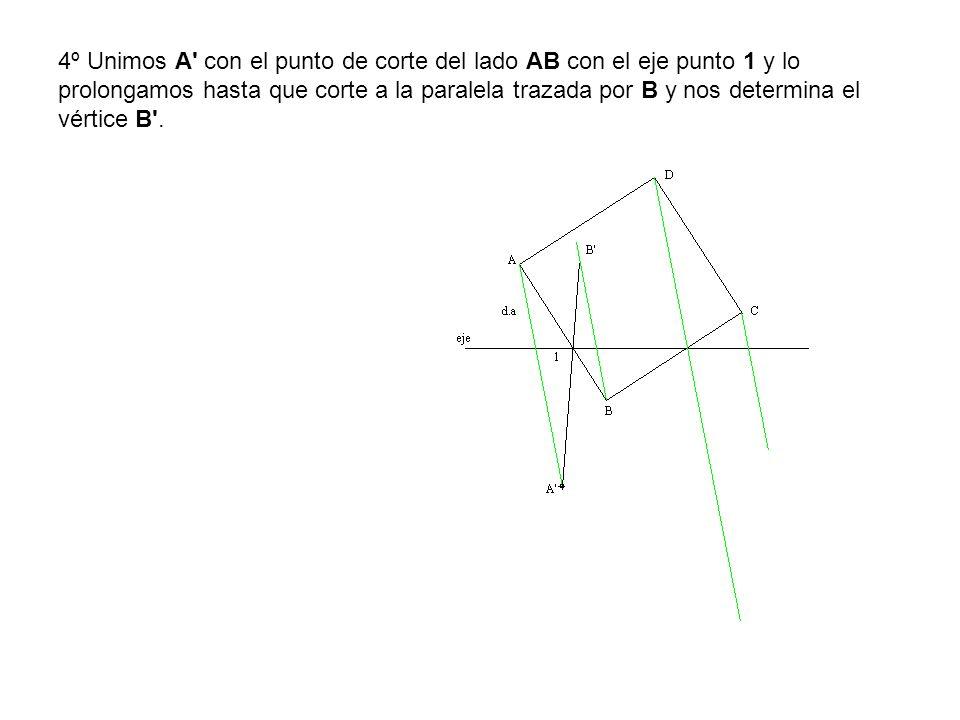 4º Unimos A' con el punto de corte del lado AB con el eje punto 1 y lo prolongamos hasta que corte a la paralela trazada por B y nos determina el vért