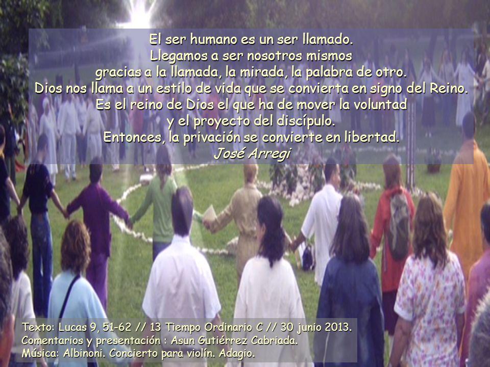 El ser humano es un ser llamado.