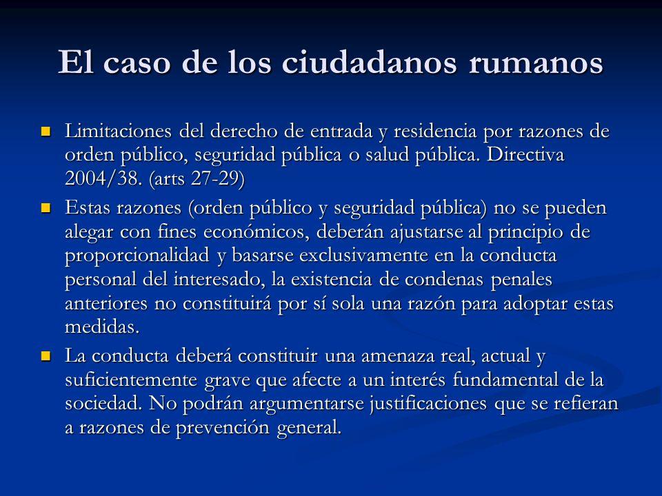 El caso de los ciudadanos rumanos Real Decreto 240/2007 de 16 febrero.